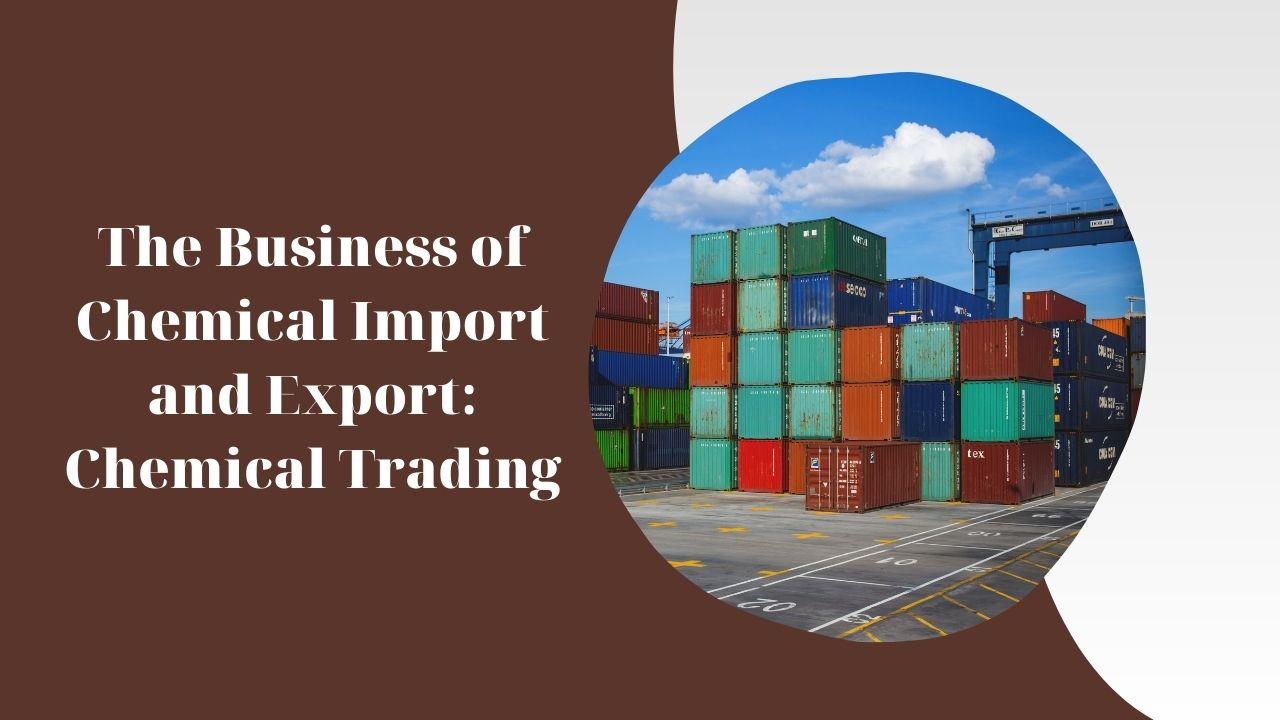 export import chemical trading - blog banner
