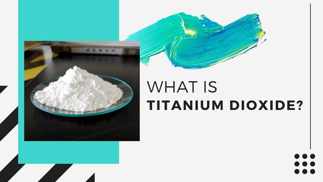 titanium dioxide - blog banner