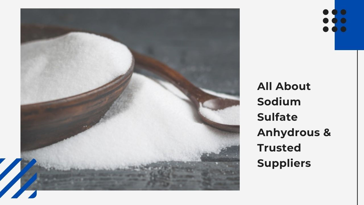 sodium sulfate anhydrous - blog banner